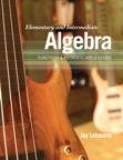 Elementary and Intermediate Algebra: Functions & Authentic Applications, 1/e/e