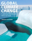 Global Climate Change: Turning Knowledge Into Action, 1/e/e