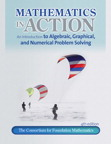 Mathematics in Action: An Introduction to Algebraic, Graphical, and Numerical Problem Solving, 4/e/e
