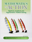 Mathematics in Action: Algebraic, Graphical, and Trigonometric Problem Solving, 4/e/e
