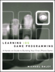 Learning iOS Game Programming: A Hands-On Guide to Building Your First iPhone Game, 1/e/e
