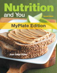 Nutrition & You, MyPlate Edition, 2/e [book cover]