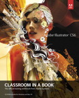 Adobe Illustrator CS6 Classroom in a Book, 1/e [book cover]