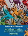 Mathematics for Elementary Teachers with Activities, 4/e [book cover]