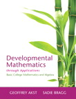 Developmental Mathematics through Applications: Basic College Mathematics and Algebra, 1/e [book cover]