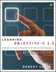 Learning Objective-C 2.0: A Hands-on Guide to Objective-C for Mac and iOS Developers, 2/e [book cover]