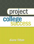 Project College Success, 1/e [book cover]
