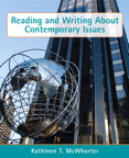 Reading and Writing About Contemporary Issues, 1/e [book cover]