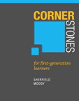 Cornerstones for First Generation Learners, 1/e/e