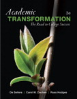 Academic Transformation: The Road to College Success, 3/e/e