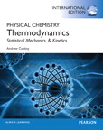 Physical Chemistry: Thermodynamics, Statistical Mechanics, and Kinetics, International Edition, 1/e [book cover]