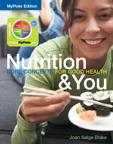 Nutrition & You: Core Concepts for Good Health, MyPlate Edition, 1/e [book cover]