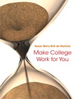 Make College Work for You, 1/e [book cover]