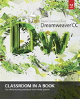 Adobe Dreamweaver CC Classroom in a Book, 1/e [book cover]