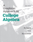 A Graphical Approach to College Algebra, 6/e/e
