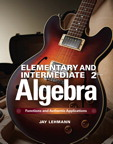 Elementary & Intermediate Algebra: Functions and Authentic Applications, 2/e/e