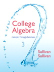 College Algebra: Concepts Through Functions, 3/e/e