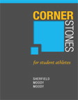 Cornerstones for Student Athletes, 1/e/e