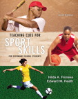 Teaching Cues for Sport Skills for Secondary School Students, 6/e/e
