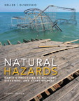 Natural Hazards: Earth's Processes as Hazards, Disasters, and Catastrophes, 4/e/e