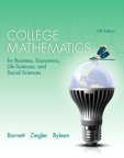 College Mathematics for Business, Economics, Life Sciences, and Social Sciences, 13/e [book cover]