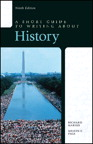 A Short Guide to Writing about History, 9/e/e
