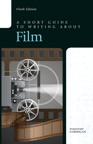 A Short Guide to Writing about Film, 9/e/e