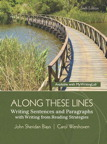 Along These Lines: Writing Sentences and Paragraphs with Writing from Reading Strategies, 6/e [book cover]