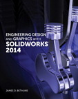 Engineering Design and Graphics with SolidWorks 2014, 1/e/e