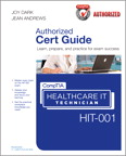 CompTIA Healthcare IT Technician HIT-001 Authorized Cert Guide MyITCertificationlab [book cover]