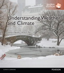 Understanding Weather & Climate, Global Edition, 7/e [book cover]