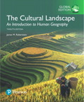 The Cultural Landscape: An Introduction to Human Geography, Global Edition, 12/e [book cover]