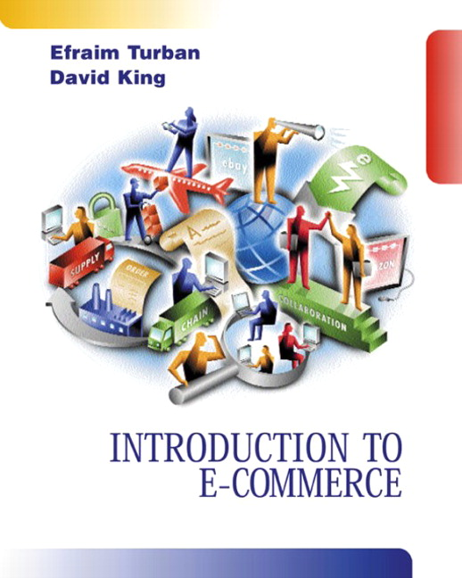 Introduction to E-Commerce Efraim Turban and David King