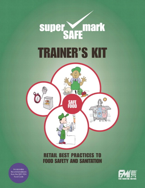 Trainer's Kit: A Resource for Food Safety Educators David McSwane, Nancy R. Rue, Richard Linton and Anna Graf Willliams