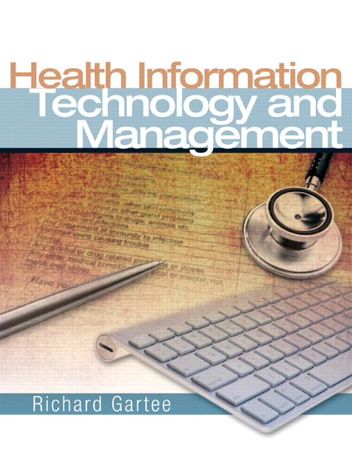 Health Information Technology and Management Richard Gartee