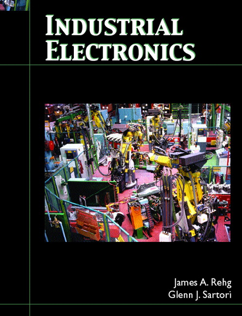 Industrial Electronics James A. Rehg and Glenn J. Sartori