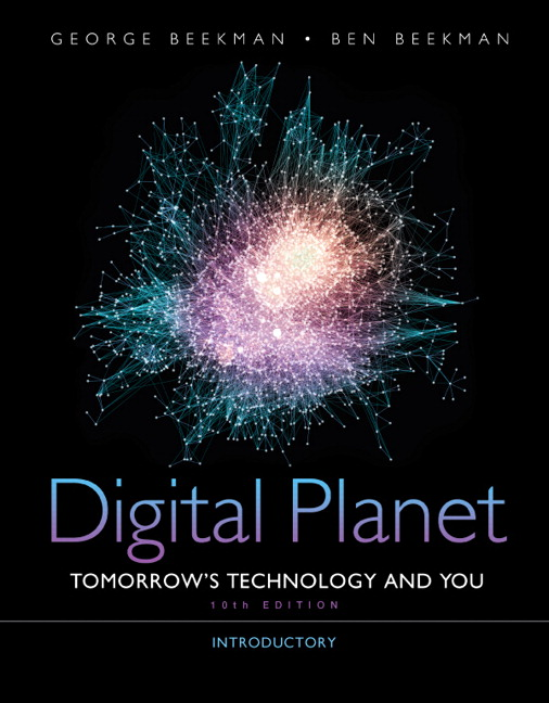 Digital Planet: Introductory, 10th edition