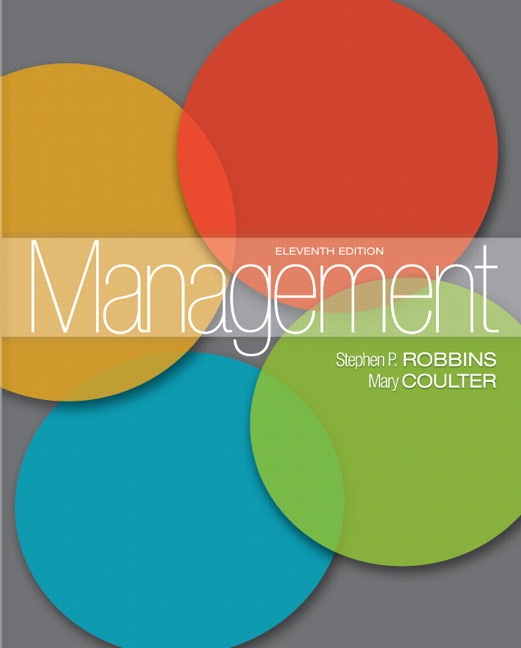 Management (12th Edition) Stephen P. Robbins and Mary Coulter