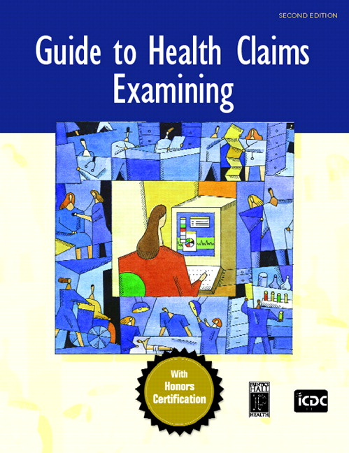 Guide to Medical Billing, Guide to Health Claim Examining, Exercises for Coding and Reimbursement Pkg. ICDC Publishing Inc.