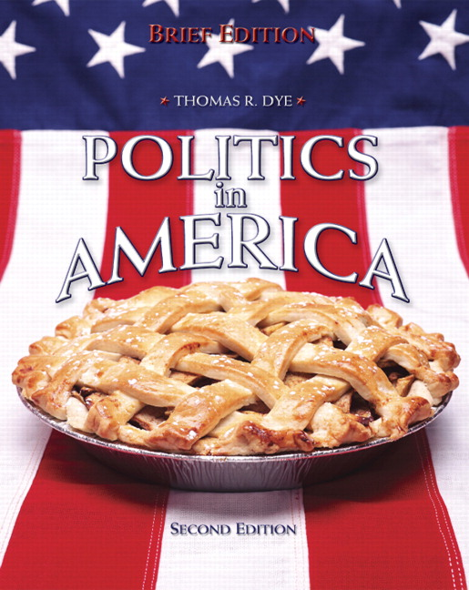 Politics in America: National Version Study Guide Thomas R. Dye
