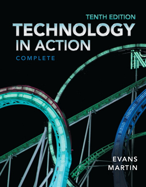 Technology in Action: Complete, 10th edition