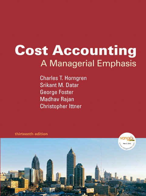 Cost Accounting and MyAcctgLab Access Code Package (13th Edition) Charles T. Horngren, George Foster, Srikant M. Datar and Madhav Rajan