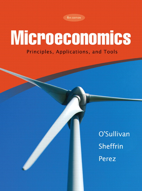 Microeconomics: Principles and Tools (3rd Edition) Arthur O'Sullivan and Steven M. Sheffrin