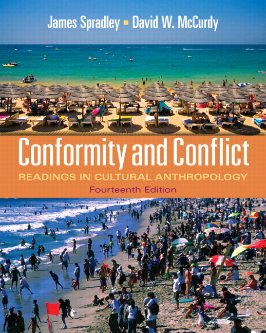 Conformity and Conflict: Readings in Cultural Anthropology (11th Edition) James Spradley and David W. McCurdy