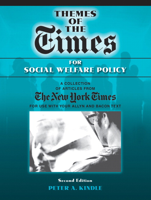 Themes of the Times for Social Welfare Policy Peter A. Kindle