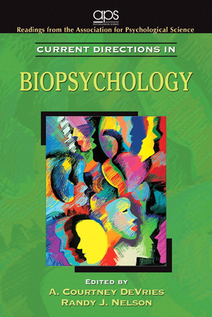 Current Directions in Biopsychology Association for Psychological Science (APS), A. Courtney DeVries and Randy J. Nelson