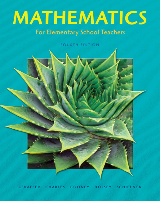 Mathematics for Elementary School Teachers (3rd Edition) Phares O'Daffer, Randall Charles, Thomas Cooney and Jane Schielack