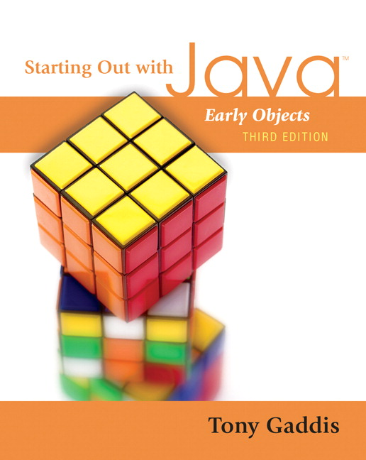 Starting Out with Java: Early Objects (3rd Edition) Tony Gaddis