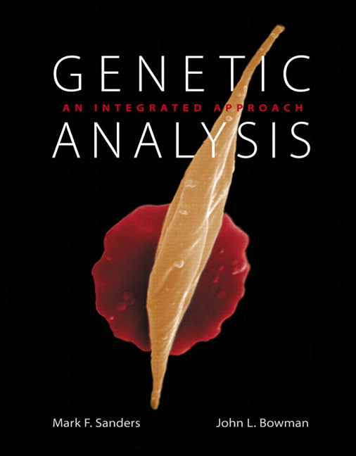 Genetic Analysis: An Integrated Approach Plus MasteringGenetics with eText -- Access Card Package Mark F. Sanders and John L. Bowman