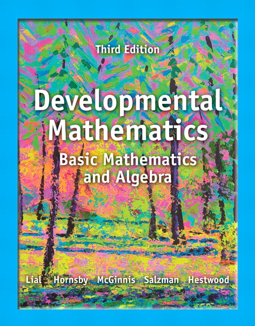 Student's Solutions Manual for Developmental Mathematics: Basic Mathematics and Algebra, Developmental Math Margaret Lial, John Hornsby, Terry McGinnis and Stanley Salzman